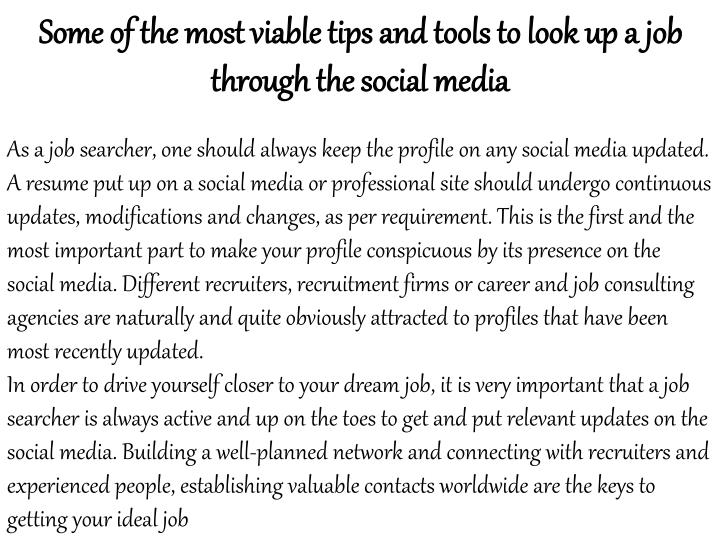 Some of the most viable tips and tools to look up a job through the social media