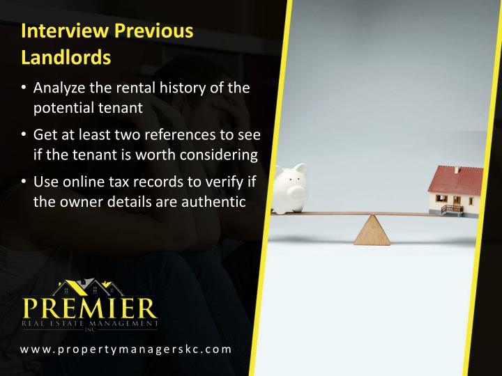 Interview Previous Landlords