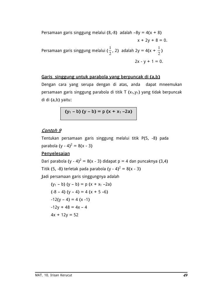 Persamaan garis singgung melalui (8,-8)  adalah –8y = 4(x + 8)
