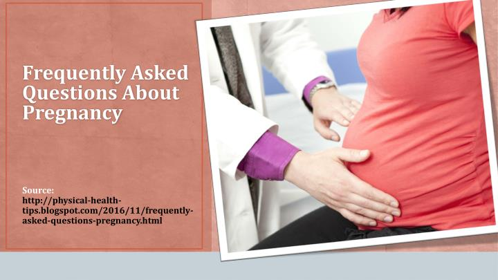 frequently asked questions about pregnancy