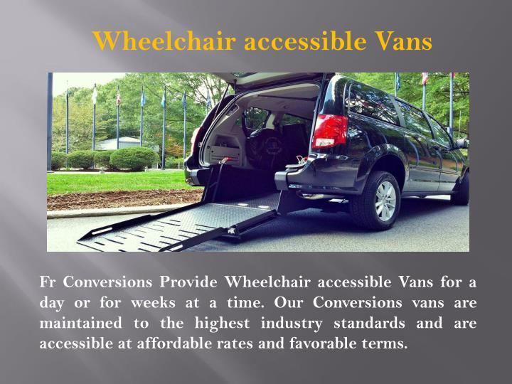 Wheelchair accessible Vans