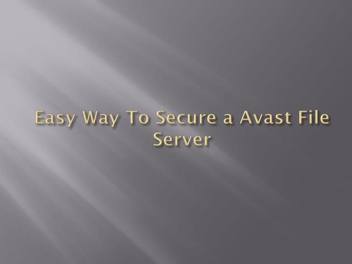 Easy way to secure a avast file server