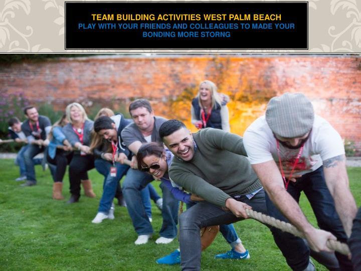 team building activities west palm beach