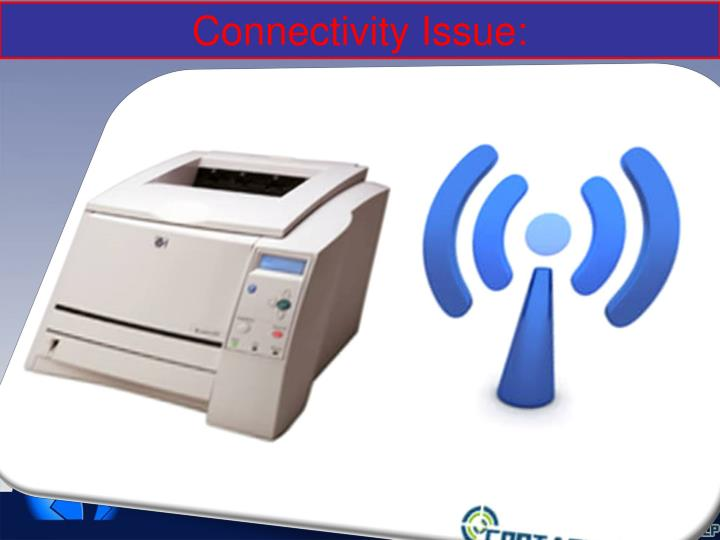 Connectivity Issue: