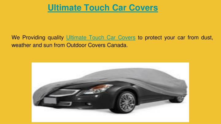 Ultimate Touch Car Covers