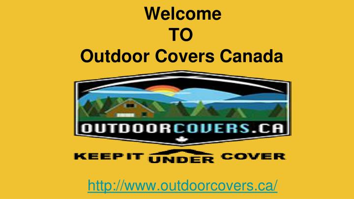 Welcome to outdoor covers canada