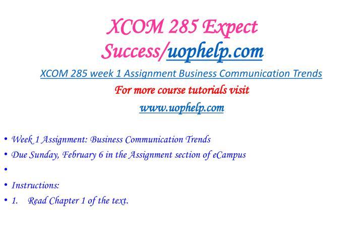 Xcom 285 expect success uophelp com1