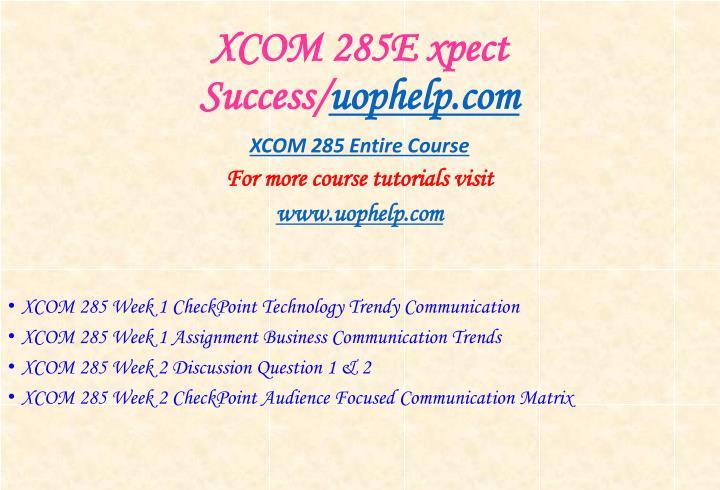 Xcom 285e xpect success uophelp com