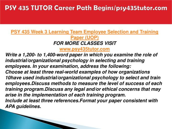 employee selections and training paper Effective employee selection methods both computer and paper & pencil tests are equally valid no special training is needed to administer tests.