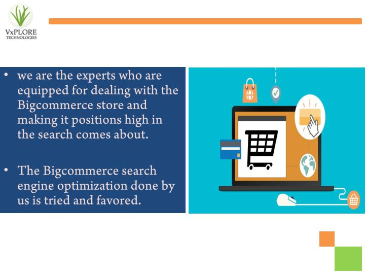 We are the experts who are equipped for dealing with the Bigcommerce store and making it positions h...