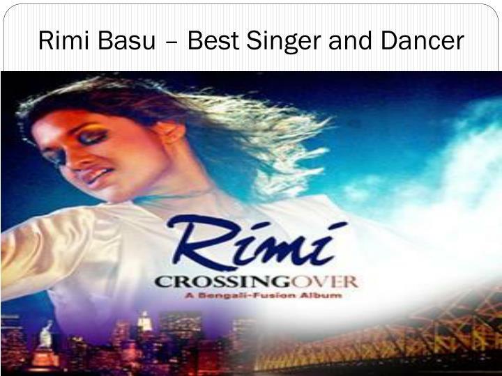 Rimi basu best singer and dancer