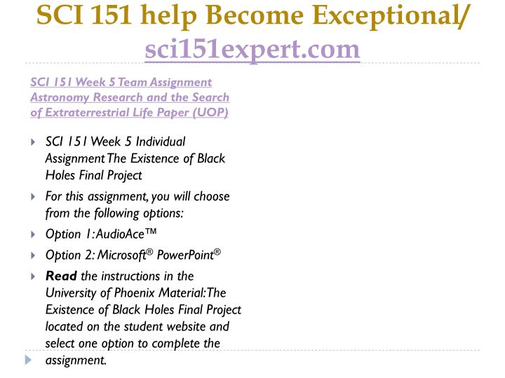 SCI 151 help Become Exceptional