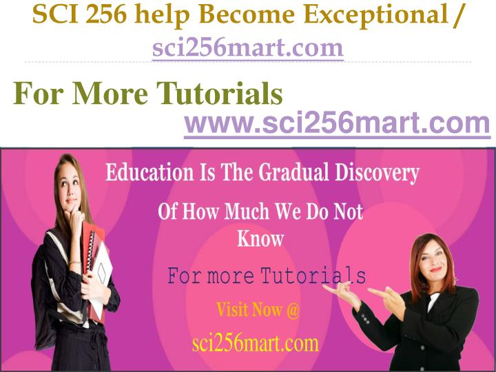 Sci 256 help become exceptional sci256mart com