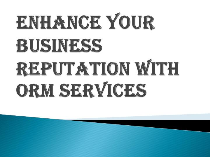 Enhance Your Business Reputation with ORM Services