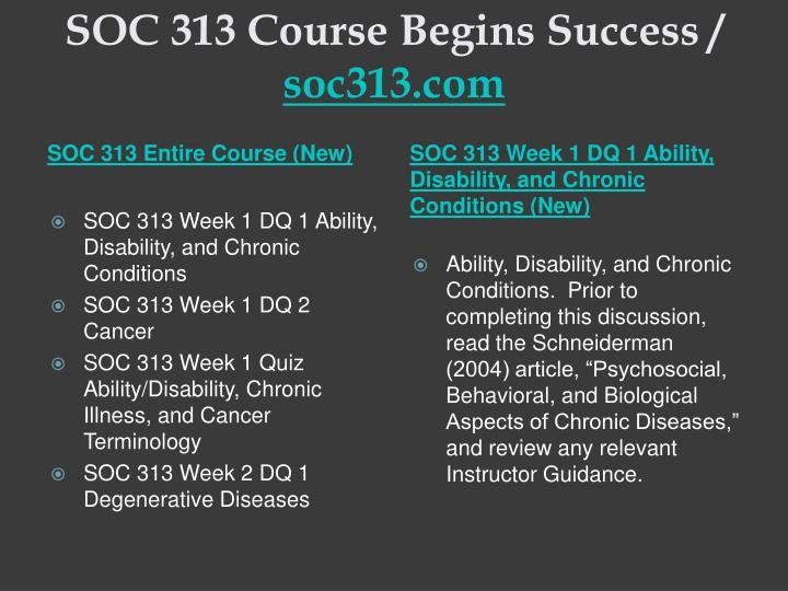 Soc 313 course begins success soc313 com1