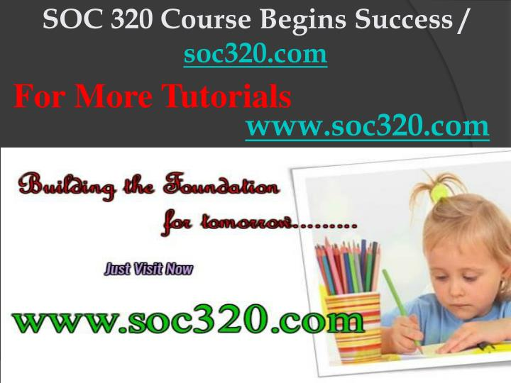 Soc 320 course begins success soc320 com