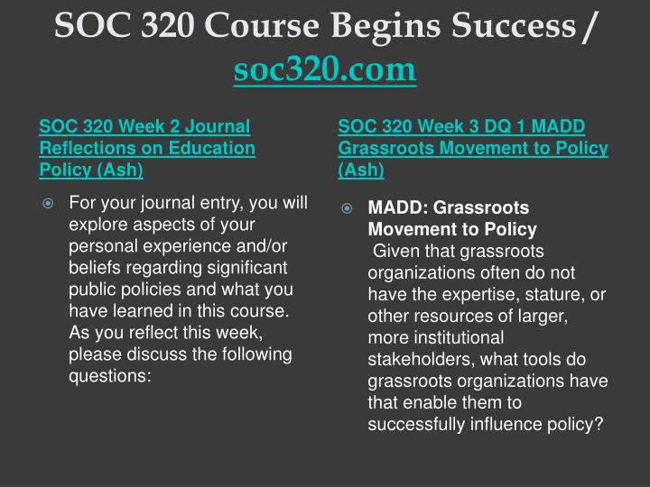 SOC 320 Course Begins Success /