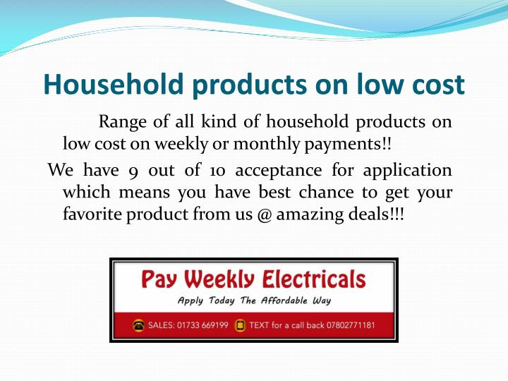 Household products on low cost