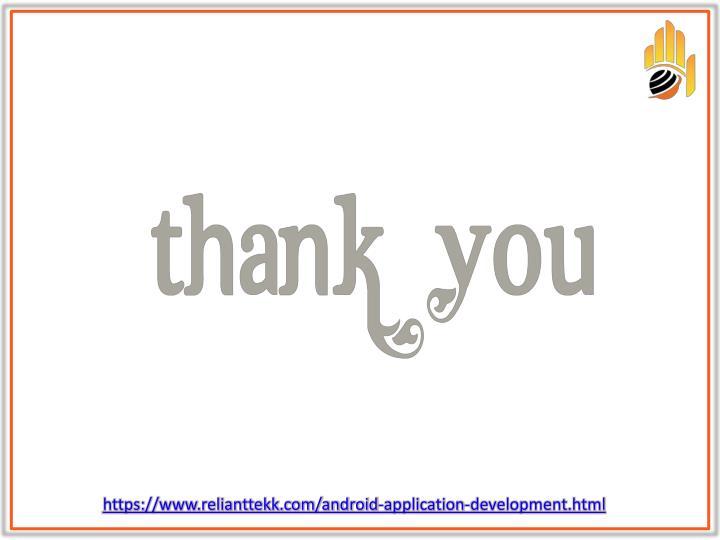 https://www.relianttekk.com/android-application-development.html