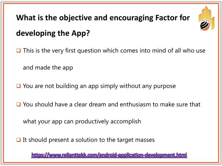 What is the objective and encouraging factor for developing the app