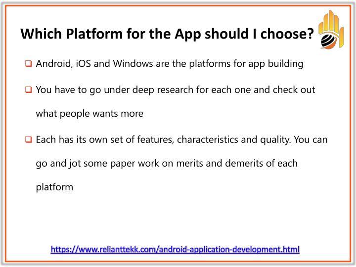Which Platform for the App should I choose?