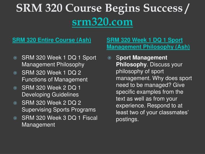 Srm 320 course begins success srm320 com1