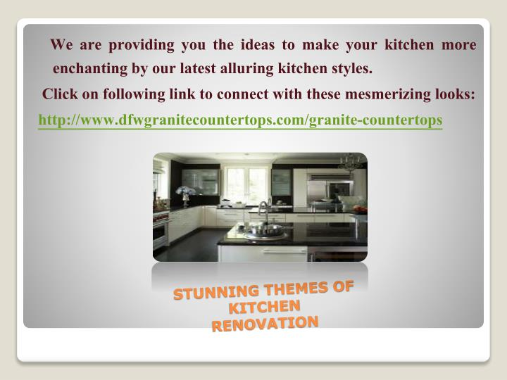 We are providing you the ideas to make your kitchen more                enchanting by our latest alluring kitchen styles.