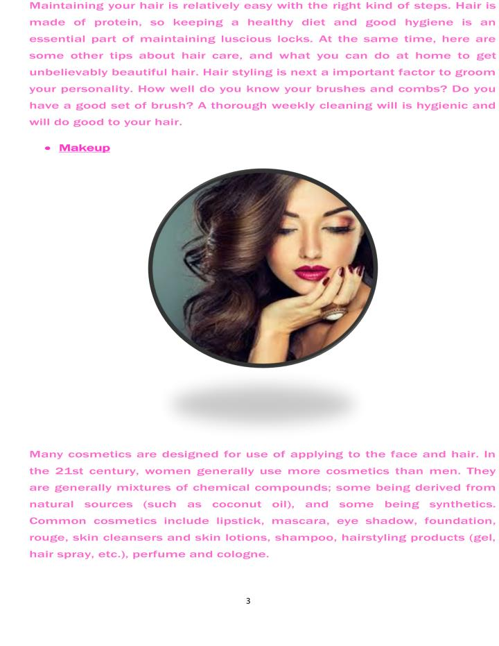 Maintaining your hair is relatively easy with the right kind of steps. Hair is