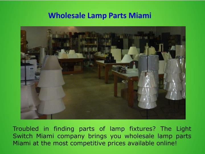 Wholesale Lamp Parts Miami