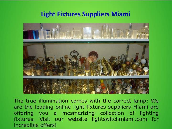 Light Fixtures Suppliers Miami