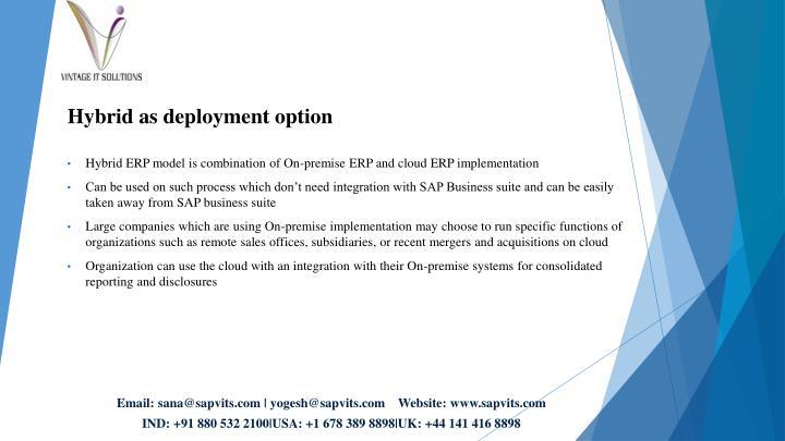 Hybrid as deployment option
