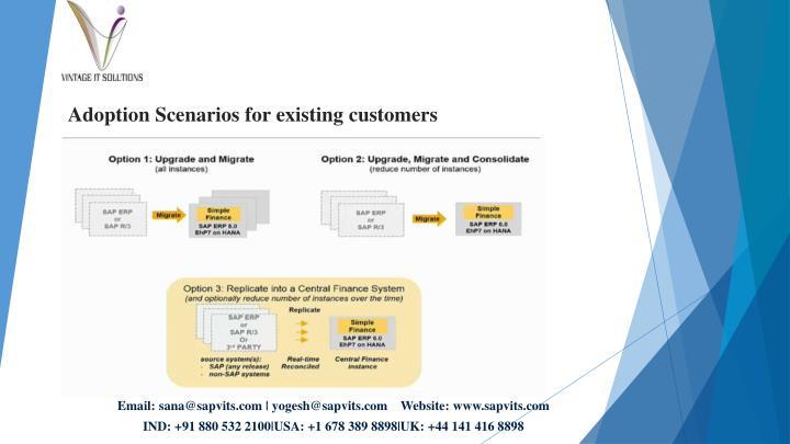 Adoption Scenarios for existing customers