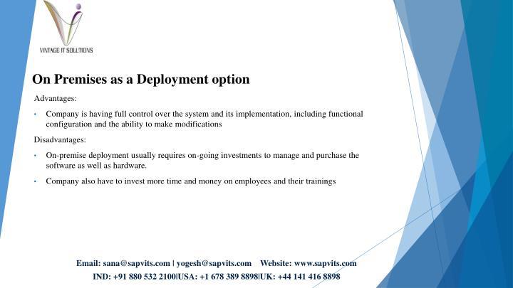 On Premises as a Deployment option