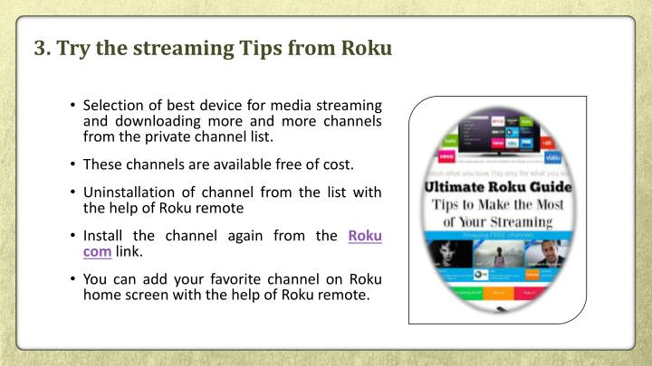 3. Try the streaming Tips from Roku
