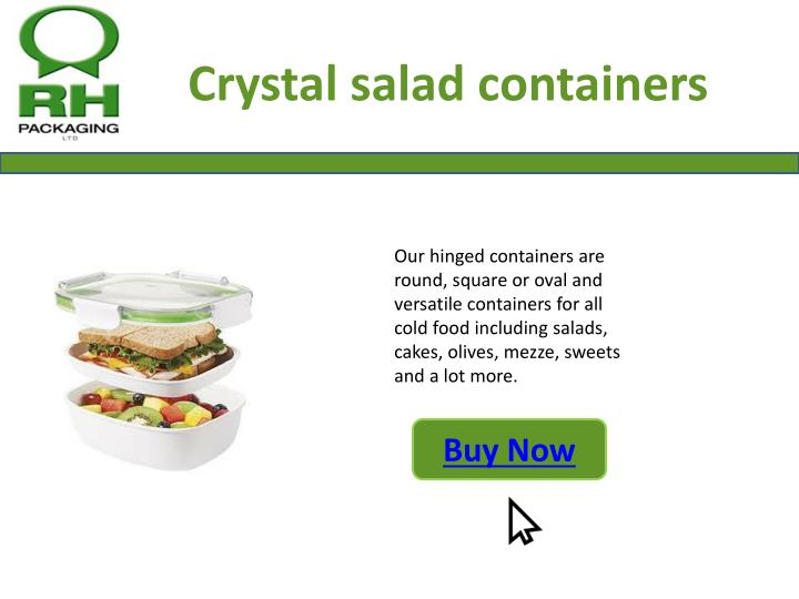 Crystal salad containers