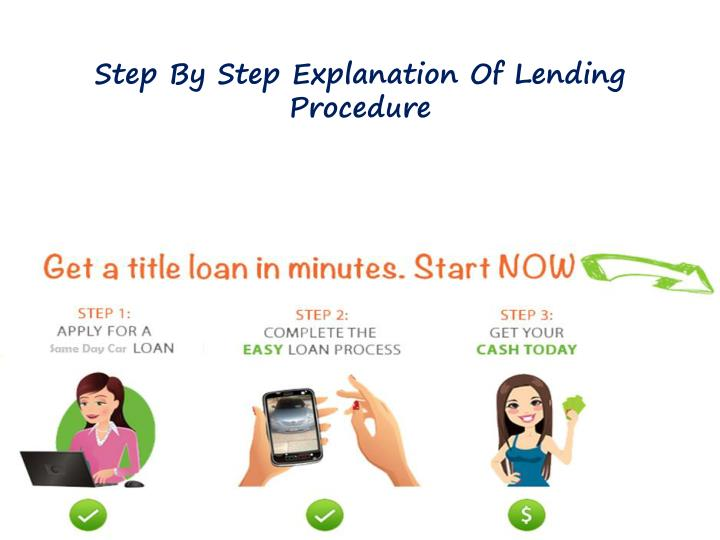 Step By Step Explanation Of Lending