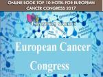 online book top 10 hotel for european cancer congress 2017