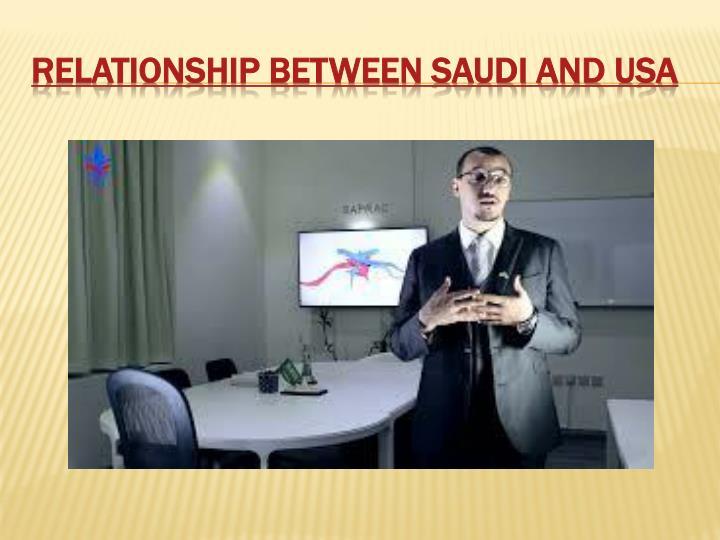 Relationship between saudi and usa