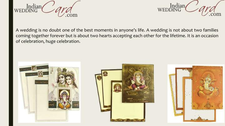 A wedding is no doubt one of the best moments in anyone's life. A wedding is not about two familie...