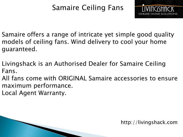 Samaire Ceiling Fans
