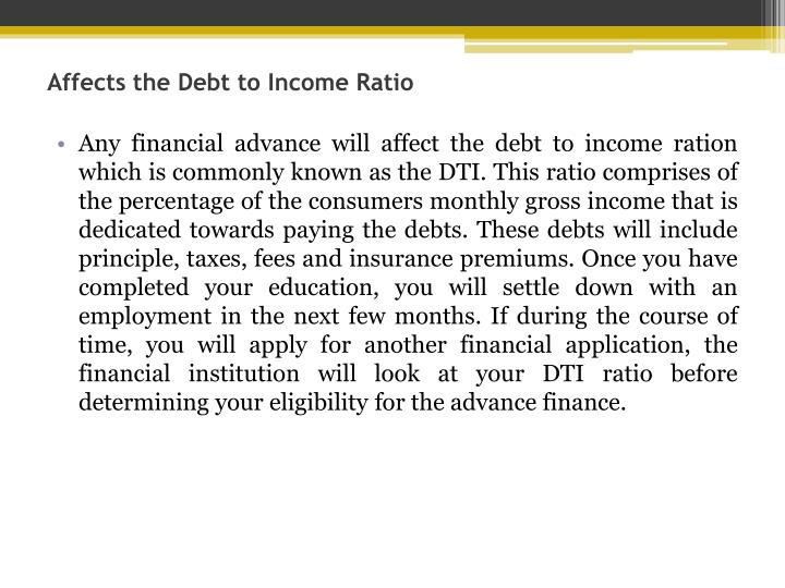 Affects the Debt to Income Ratio