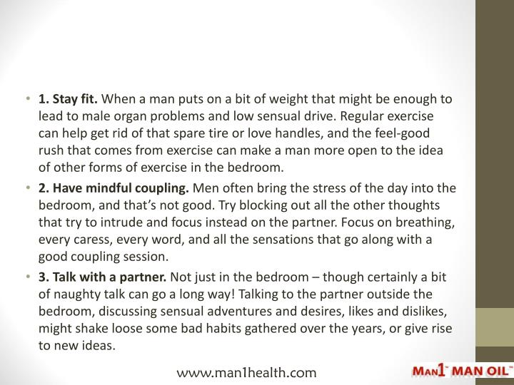1.Stay fit.