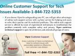 online customer support for tech issues available 1 844 722 5353