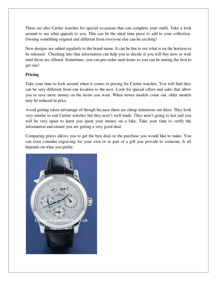 There are also Cartier watches for special occasions that can complete your outfit. Take a look