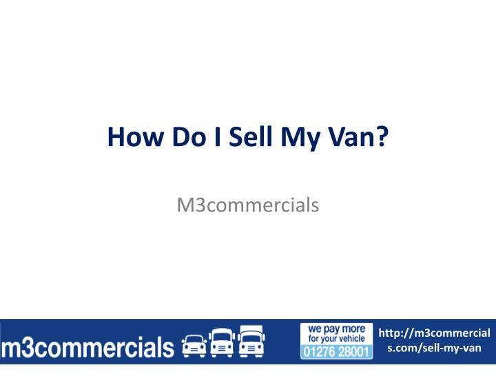 How do i sell my van
