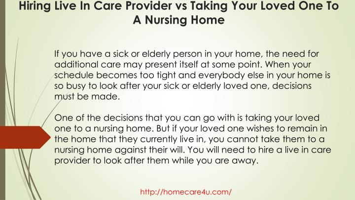 Hiring live in care provider vs taking your loved one to a nursing home1