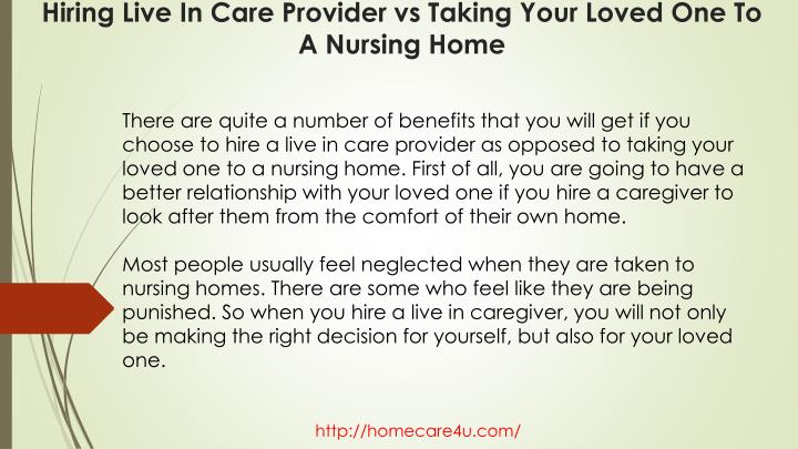 Hiring live in care provider vs taking your loved one to a nursing home2