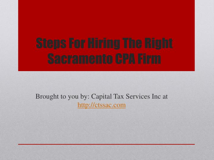 Steps For Hiring The Right Sacramento CPA Firm
