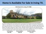 h ome is available for sale in irving tx