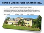 h ome is listed for sale in charlotte nc